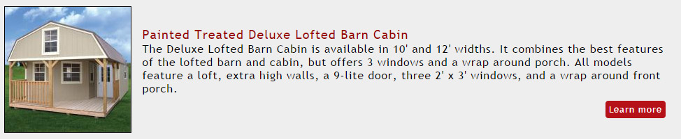 painted treated deluxe lofted barn cabin